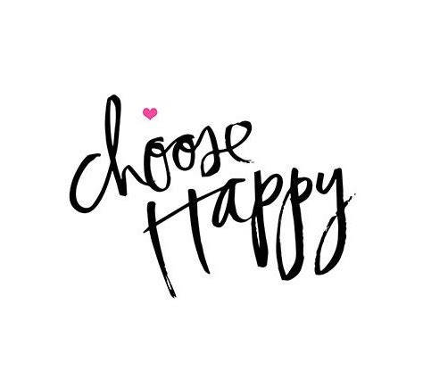 Choose Happy choose happy thebestmeicanbe the sweetest fragrance
