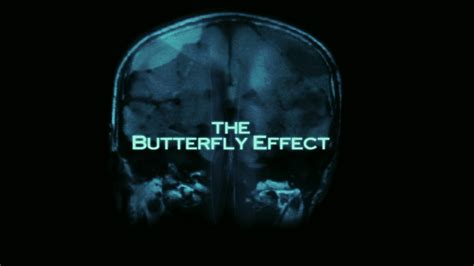 the butterfly effect how a glaring error in the butterfly effect nic foley