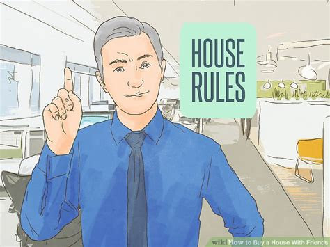 how to buy a house from a friend how to buy a house with friends with pictures wikihow