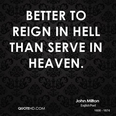 better to in hell reigned quotes quotesgram