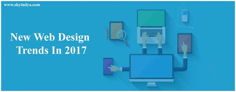 2017 web design trends new web design trends in 2017 skyindya