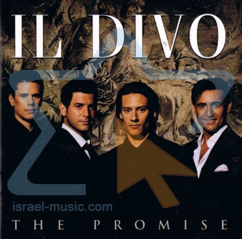 il divo italian songs the promise by il divo