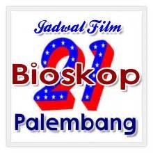 jadwal film bioskop hari ini di palembang jadwal film bioskop 21 xxi kota palembang minggu ini
