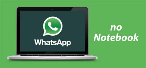 tutorial como mexer no whatsapp veja como usar o whatsapp no notebook atrav 233 s da solu 231 227 o