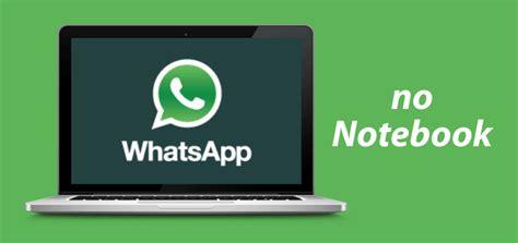 tutorial como usar whatsapp blackberry veja como usar o whatsapp no notebook atrav 233 s da solu 231 227 o