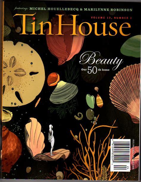 tin house magazine 8 amazing literary magazines you need to be reading la vie zine