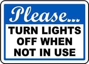 who sings when the lights go in the city turn lights not in use sign by safetysign j4436
