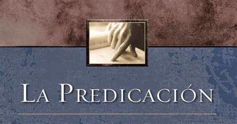libro la predicacion puente entre john macarthur la predicacion como predicar biblicamente libros cristianos gratis para