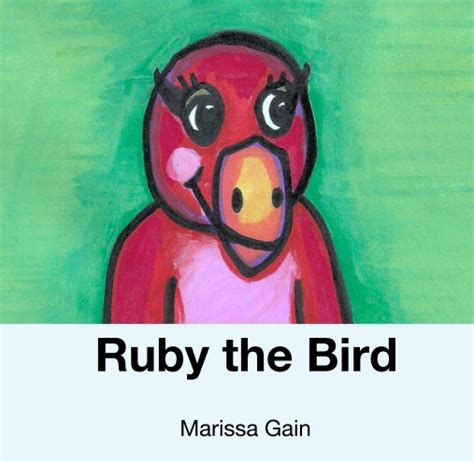 ruby the bird by marissa gain children blurb books