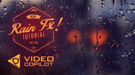 tutorial video copilot realistic rain drop fx tutorial 100 after effects youtube