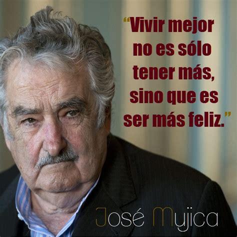jos mujica wikipedia frases de jose quot pepe quot mujica citas celebres