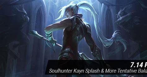 Surrender At 20 7 6 Pbe Update Soulhunter Kayn Splash | surrender at 20 7 6 pbe update soulhunter kayn splash