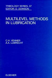 multi level methods in lubrication volume 37 1st edition