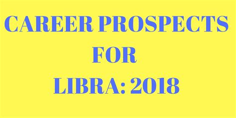 career prospects for libra 2018 astrovidhi