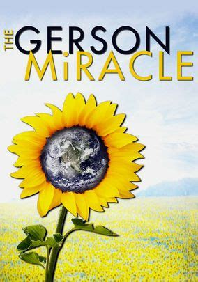 Detox Documentary On Netflix by The Gerson Miracle Netflix Cancer And Gerson Therapy