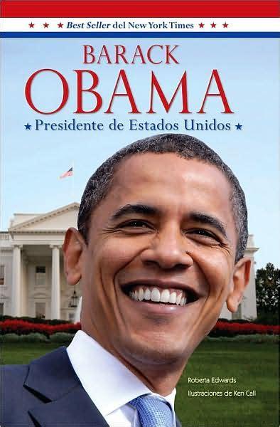 barack obama biography en espanol barack obama presidente de estados unidos barack obama