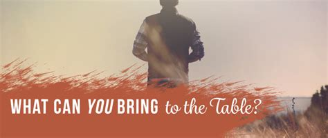 what can you bring to the table in a relationship what can you bring to the table a christian post