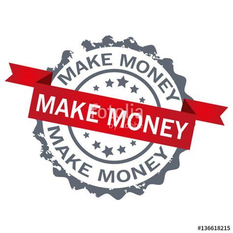 Design Logo Earn Money | quot make money st sign logo design vector quot stock image and