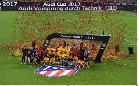 Audi Cup Atl 233 Tico De Madrid Wins Audi Cup 2017 Automobilsport
