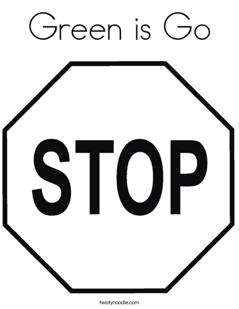 Green Is Go Coloring Page Twisty Noodle Stop Sign Coloring Page