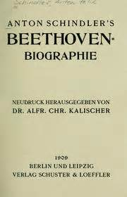 beethoven biography schindler anton schindler s beethoven biographie 1909 edition