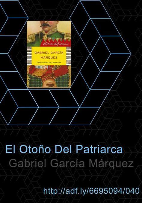el otoo del patriarca the world s catalog of ideas