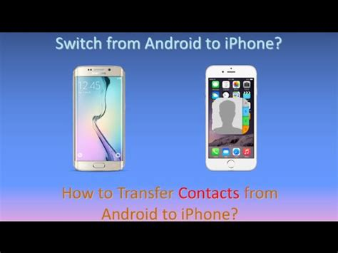 app to transfer contacts from android to iphone how to transfer contacts from android to iphone 6s 6s plus se