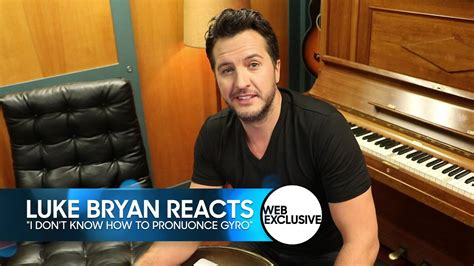 luke bryan gyro luke bryan reacts to quot i don t know how to pronounce gyro