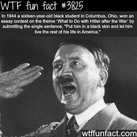 hitler biography facts black students won the essay contest about hitler wtf