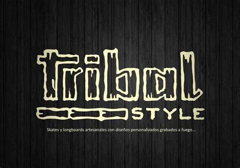 Tribal Style tribal style skates y longboards con dise 241 os