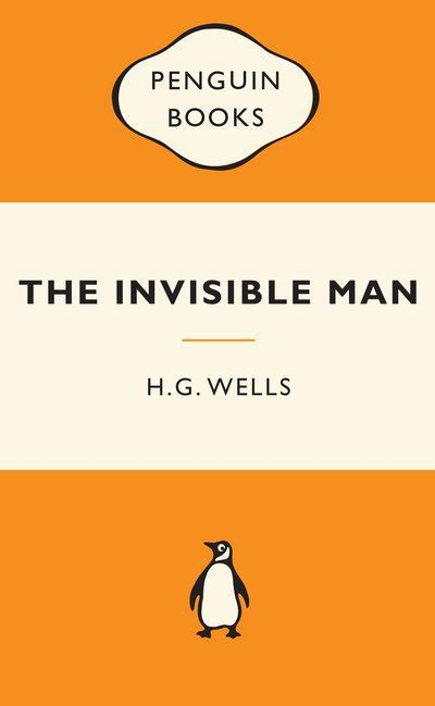 invisible man penguin modern the invisible man popular penguins by h g wells penguin books australia