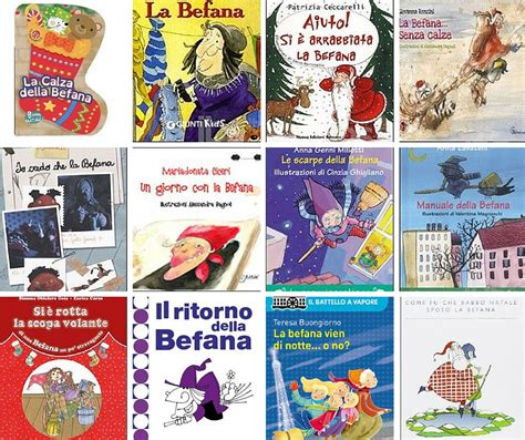 libro la befana 12 libri sulla befana per bambini da leggere all epifania