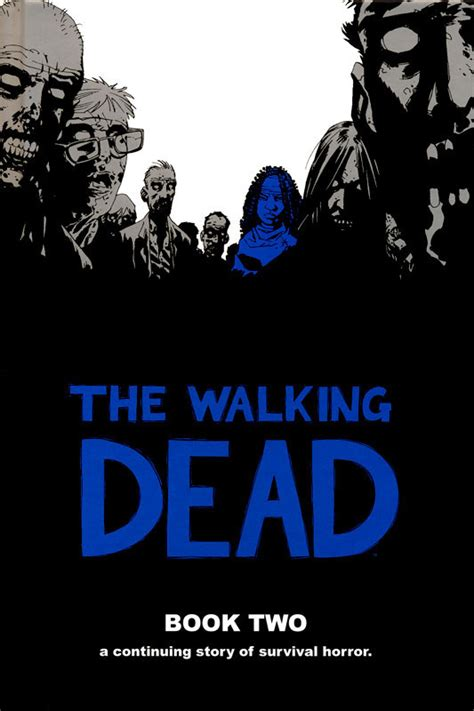 the walking dead book 13 the walking dead book two walking dead wiki