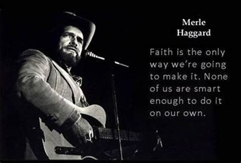 Merle Haggard Faith Country Sayings Pinterest