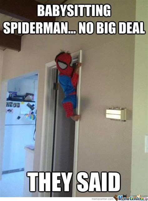 Babysitter Meme - babysitting spiderman by cosmin10 meme center