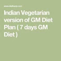 Indian Veg Detox Diet Plan by 25 Best Ideas About Gm Diet On Gm Diet Plans