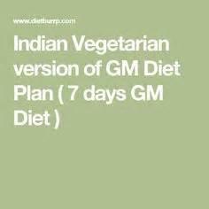 7 Day Indian Detox Diet by 25 Best Ideas About Gm Diet On Gm Diet Plans
