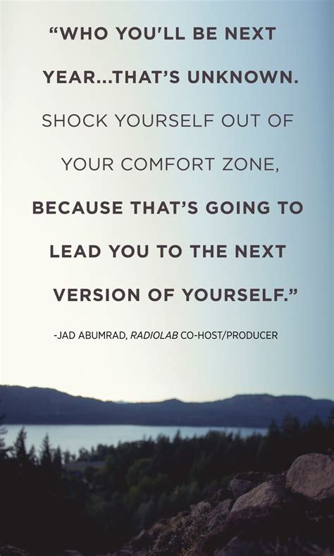 out of comfort zone quotes quot who you ll be next year that s unknown shock yourself