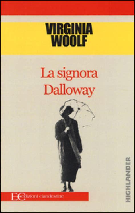 libro mrs dalloway la signora dalloway virginia woolf libro mondadori store