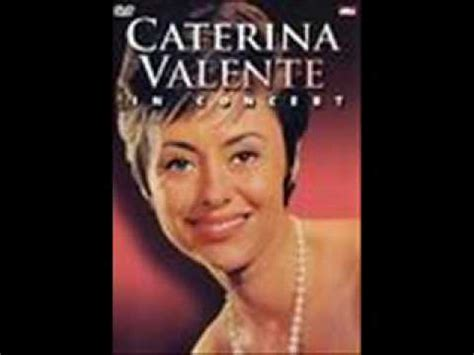 caterina valente live caterina valente the breeze and i youtube