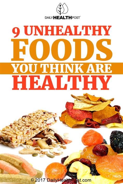 7 Foods You Thought Were Healthy But Arent by 9 Unhealthy Foods You Think Are Healthy