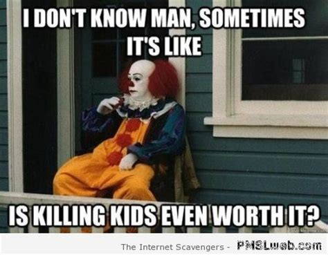 Funny Clown Meme - stephen king humor dedicated to the master of horror