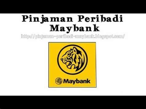 maybank personal loan pinjaman videolike
