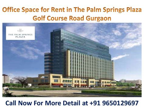 office  rent   palm springs plaza golf  road