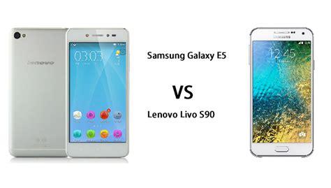 Hp Lenovo Livo S90 harga samsung galaxy e5 vs lenovo livo s90 spesifikasi dan perbandingan rancah post