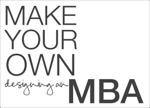 Megan Auman Designing An Mba by The World S Catalog Of Ideas