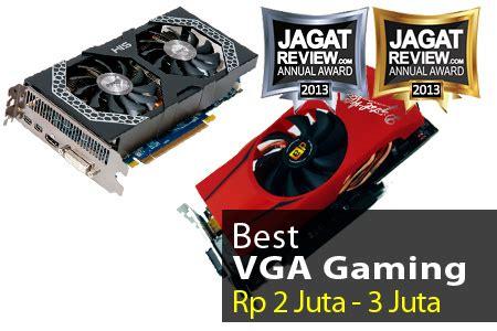 Vga Dibawah 2 Juta vga gaming terbaik tahun 2013 rp 2 juta rp 3 juta jagat review