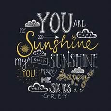 You Are My Sunshine My Only Sunshine Tattoo