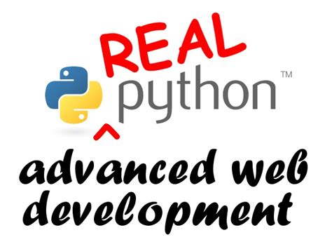 django video tutorial kickstarter real python advanced web development featuring django 1