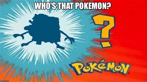 Whos That by Image Tagged In Spongegar Meme Appears Imgflip